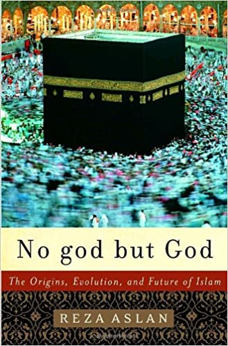 No god but god the origins evolution and future of islam reza no god but god the origins evolution and future of islam reza aslan 9781400062133 amazon books fandeluxe Image collections