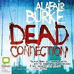 The Dead Connection | Alafair Burke