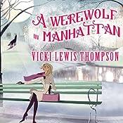 A Werewolf in Manhattan: Wild About You, Book 1 | Vicki Lewis Thompson