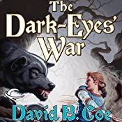 The Dark-Eyes' War: Blood of the Southlands, Book 3 | David B. Coe