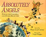 Absolutely Angels, Mary Lou Carney, 1563977087