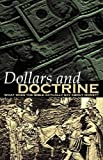 Dollars and Doctrine, Rob Kuban, 069200467X