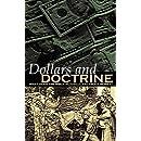 Dollars and Doctrine