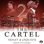 The Cartel 2: Tale of the Murda Mamas   Ashley & JaQuavis