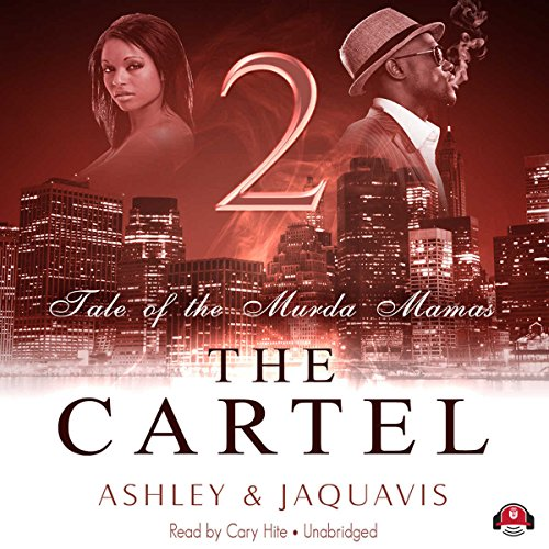 The Cartel 2: Tale of the Murda Mamas Audiobook [Free Download by Trial] thumbnail
