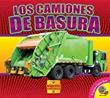 Los camiones de basura/Garbage Trucks (Máquinas Poderosas/Mighty Machines) (Spanish Edition)
