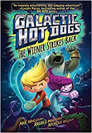Galactic Hot Dogs 2: The Wiener Strikes Back: Amazon.es: Max ...