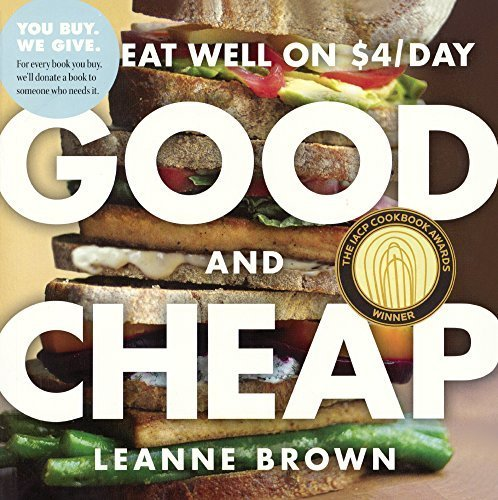 Good And Cheap: Eat Well On $4/Day (Turtleback School & Library Binding Edition) by Leanne Brown (2015-07-14)