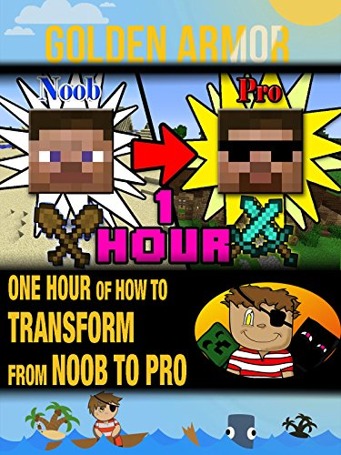 Clip: Golden Armor - One Hour of How to Transform from Noob to Pro in Minecraft ()