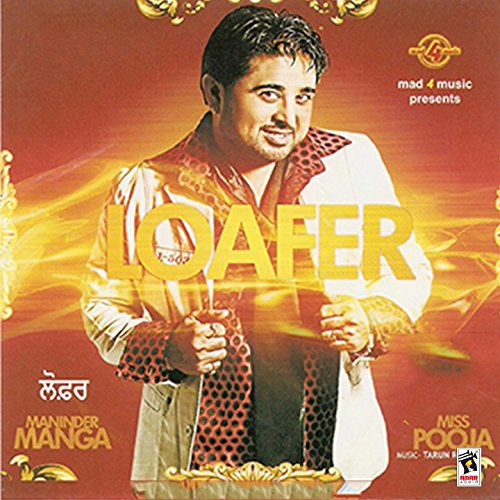 Sakhiyan Mp3 Song Download Maninder Batth: Loafer (feat. Miss Pooja) By Maninder Manga On Amazon