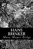 Hans Brinker: or The Silver Skates