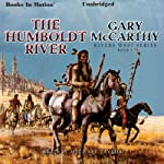 The Humboldt River: Rivers West Series | Gary McCarthy