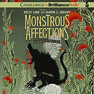 Monstrous Affections Audiobook