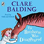The Racehorse Who Disappeared | Clare Balding