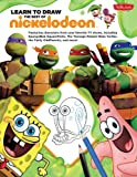 Learn to Draw the Best of Nickelodeon Collection, , 1939581192