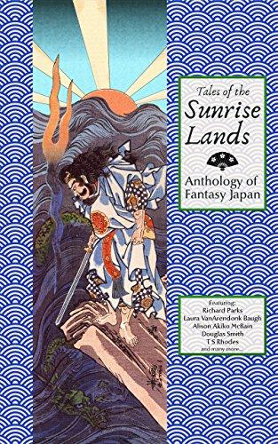 Tales of the Sunrise Lands: Anthology of Fantasy - Land Park Sun