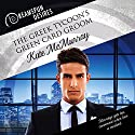 The Greek Tycoon's Green Card Groom: Dreamspun Desires, Book 14 Audiobook by Kate McMurray Narrated by Rusty Topsfield
