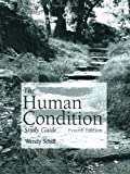 The Human Condition Study Guide, Schiff, Wendy, 0763737259