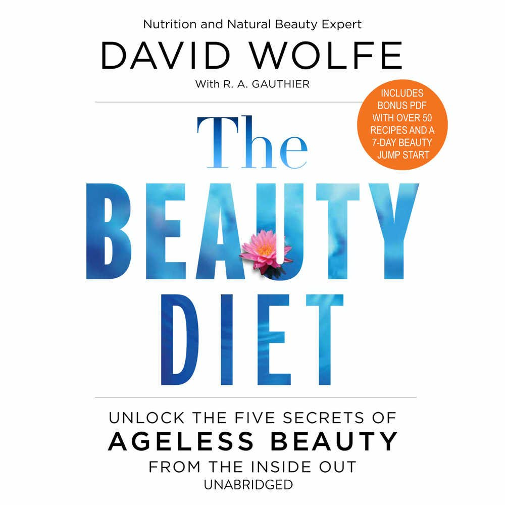 The Beauty Diet Unlock The Five Secrets Of Ageless Beauty From The