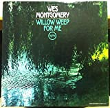 WES MONTGOMERY willow weep for me LP Mint- V6-8765 Vinyl 1969 Stereo Verve USA