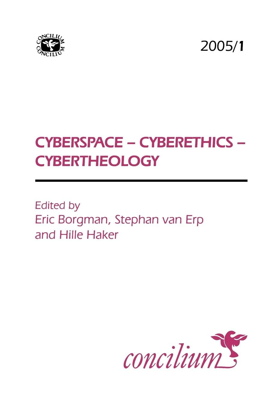 Concilium 2005/1 Cyberspace, Cyberethics, Cybertheology (v. 2005/1) pdf