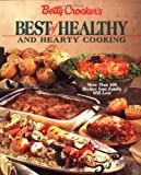 Betty Crocker's Best of Healthy and Hearty Cooking, Betty Crocker Editors, 0028624521