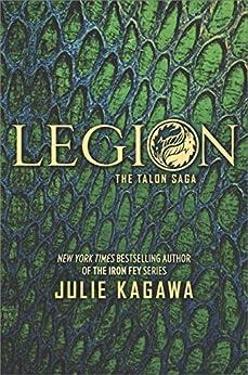 Legion (The Talon Saga) by [Kagawa, Julie]
