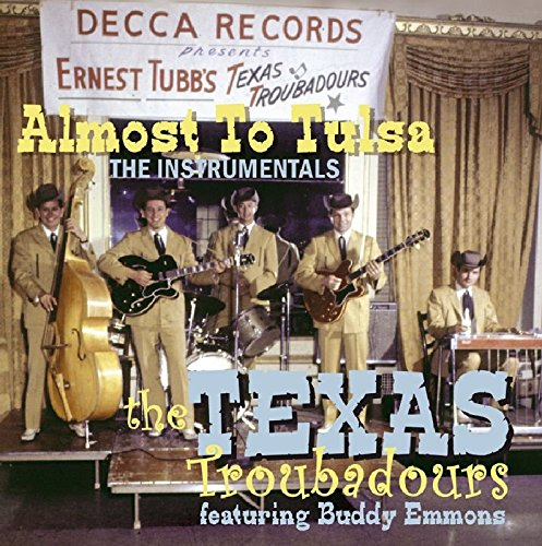 Almost To Tulsa: The Instrumentals by Texas Troubadours