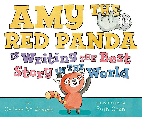 Download Amy the Red Panda Is Writing the Best Story in the World pdf epub