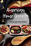 American Home Cooking: A Popular History (Rowman & Littlefield Studies in Food and Gastronomy)