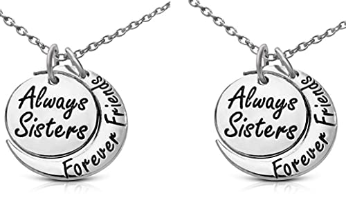 8058fc337b434 Set of 2 ''Always Sisters Forever Friends'' Moon Pendant Necklaces -  Jewelry Gifts for Big & Little Sisters, Best Friends - Sister Necklaces for  2
