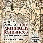 Four Arthurian Romances | Chrétien de Troyes