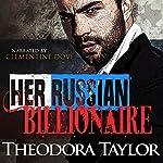 Her Russian Billionaire | Theodora Taylor