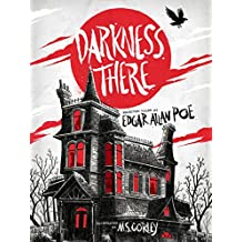 Darkness There: Selected Tales by Edgar Allan Poe [Kindle in Motion]