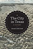 The City in Texas: A History (Bridwell Texas History)