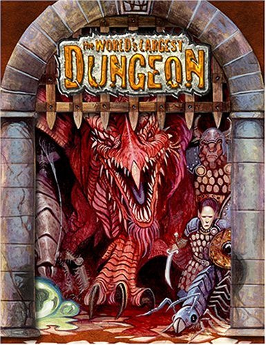 World's Largest Dungeon (Dungeon & Dragons d20 3.5 Fantasy Roleplaying)