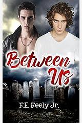 Between Us Kindle Edition