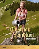 Bavarian Landlust: The All-natural Farmers Daughter from Bavaria!.