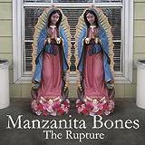 Rupture by Manzanita Bones