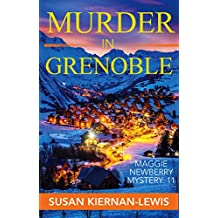 Murder in Grenoble: Book 11 of the Maggie Newberry Mysteries