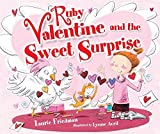 Ruby Valentine and the Sweet Surprise (Carolrhoda Picture Books)