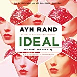 Ideal: The Novel and the Play | Ayn Rand