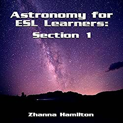 Astronomy for ESL Learners: Section 1