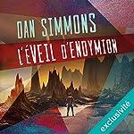 L'éveil d'Endymion (Hypérion 4) | Dan Simmons