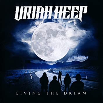 Image result for uriah heep living the dream