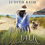 Baby Talk: The Hartwell Women, Book 4 | Judith Keim