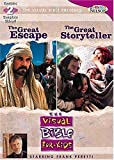 The Great Storyteller / The Great Escape (Visual Bible for Kids)