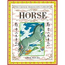 Horse (Chinese Horoscope Library)