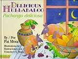 Delicious Hulabaloo/Pachanga Deliciosa (English and Spanish Edition)
