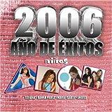 : 2006 Ano De Exitos: Ninos